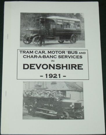 Tramcar, Motor 'Bus and Char-a-Banc Services in Devonshire 1921,by Roger Grimley
